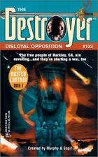 Disloyal Opposition (Destroyer # 123) - Murphy, Sapir (PB)