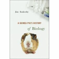 A Guinea Pig's History of Biology