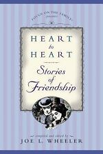 Heart to Heart: Stories of Friendship