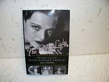 The Pink Lady : The Many Lives of Helen Gahagan Douglas Hardback Book
