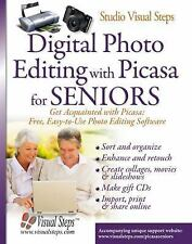 Digital Photo Editing with Picasa for Seniors: Get Acquainted with Picasa: Free,