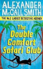 The Double Comfort Safari Club (No. 1 Ladies' Detective Agency), McCall Smith, A