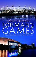 Very Good, Forman's Games: The Dark Underside of the London Olympics, Lance Form