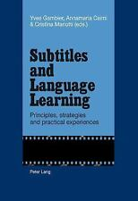 Subtitles and Language Learning : Principles, Strategies and Practical...