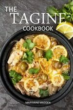 The Tagine Cookbook: Recipes for Tagines and Moroccan Dishes, Madden, Maryanne,