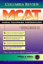 Columbia Review MCAT Verbal Reasoning Powerbuilder by Stephen D. Bresnick and...