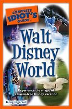 The Complete Idiot's Guide to Walt Disney World, 2010 Edition - Ingersoll, Doug