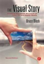 The Visual Story : Creating the Visual Structure of Film, TV and Digital...