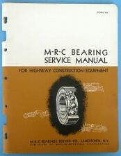 1956 M-R-C Bearing Service Manual For Hightway Construction Equipment  #426