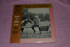 Texas Jim Robertson - Tales and Songs of the Old West - FAST SHIPPING!!