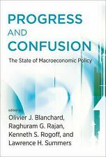 Progress and Confusion : The State of Macroeconomic Policy by Raghuram Rajan,...