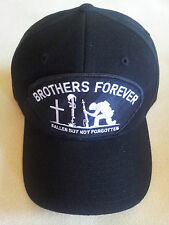BROTHERS FOREVER FALLEN BUT NOT FORGOTTEN (White Text) Military Cap