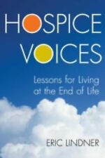 Hospice Voices: Lessons for Living at the End of Life-ExLibrary