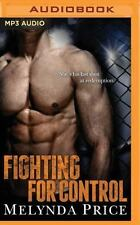 Against the Cage: Fighting for Control 3 by Melynda Price (2016, MP3 CD, Unabrid