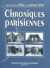 Chroniques parisiennes - De la fin du XIXe au début XXe -Sylvie Gueunoun Genêtre