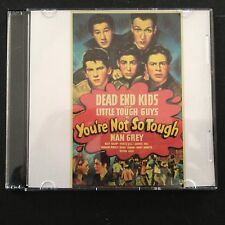 YOU'RE NOT SO TOUGH Dead End Kids Classic DVD 1940   Billy Halop, Huntz Hall