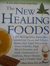 The New Healing Foods: 1,404 remedies to fight everything by Jerry Baker new