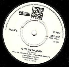 PRELUDE After The Goldrush Vinyl Record 7 Inch Dawn DNS 1052 1973 EX