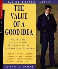 The Value of a Good Idea: Protecting Intellectual Property in an Information Eco