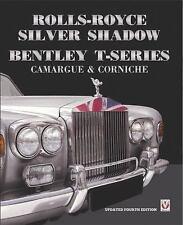 Rolls-Royce Silver Shadow Book: Bentley T-Series~Wraith~Camargue~Corniche~NEW!