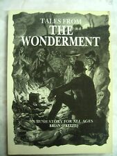 Tales from the Wonderment by BRIAN O'KEEFE A Bush Story pb 1989 B51 B65