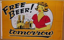Free Beer Tomorrow Flag 3' X 5' Deluxe Indoor Outdoor Banner