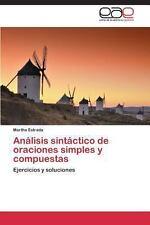 An�lisis Sint�ctico de Oraciones Simples y Compuestas by Estrada Martha...