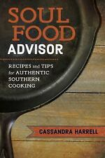 The Southern Table: Soul Food Advisor : Recipes and Tips for Authentic...