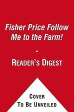 Fisher Price Little People Follow Me to the Farm by Fisher-Price(TM), Mitter, M