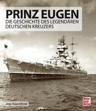 Prinz Eugen - Die Geschichte des legendären dt. Kreuzers - I. Bauernfeind (2016)