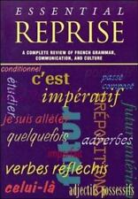 Essential Reprise: A Complete Review of French Grammar, Communication and Cultur