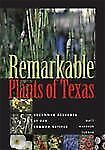 Remarkable Plants of Texas: Uncommon Accounts of Our Common Natives (Corrie