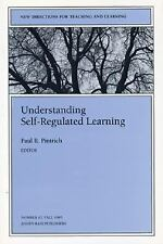 Understanding Self-Regulated Learning : New Directions for Teaching an-ExLibrary