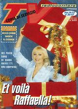 * TV RADIOCORRIERE N°52/ 24/DIC.AL 30/DIC/1995 * ET voilà RAFFAELLA !