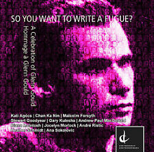 Swann;  Wong;  Petrowska Qu...-So You Want To Write A Fugue? CD NEW