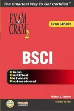 CCNP BSCI Exam Cram 2 (Exam Cram 642-801) Shannon, Michael J., Tittel, Ed Paper