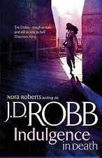Indulgence In Death, Robb, J. D., Hardcover, New