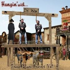 Dr. Wu', Dr. Wu' & F - Hangin with Dr Wu: Texas Blues Project 4 [New CD]