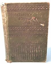 1879 A Treatise On Physiology And Hygiene by Joseph C. Hutchison, Illustrated