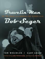Painted Turtle Ser.: Travelin' Man : On the Road and Behind the Scenes with...