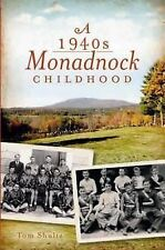 A 1940s Monadnock Childhood