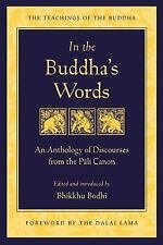 Teachings of the Buddha: In the Buddha's Words : An Anthology of Discourses from