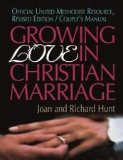 Growing Love In Christian Marriage: Revised Edition, Couple's Manual