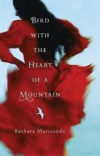BIRD WITH THE HEART OF A MOUNTAIN pb Barbara Mariconda Uncorrected Proof