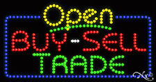 "NEW ""OPEN BUY-SELL TRADE"" 32x17 SOLID/ANIMATED LED SIGN W/CUSTOM OPTIONS 25474"