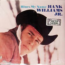 HANK WILLIAMS JR 'BLUES MY NAME' US IMPORT LP SEALED