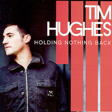 Holding Nothing Back by Tim Hughes (CD, Apr-2007, Sparrow Records) PROMO CCM