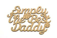 Simply The Best DADDY, FATHERS DAY GIFT PRESENT BLANK MDF plaque Football