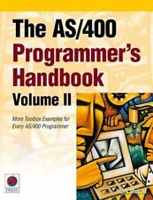 The AS400 Programmer's Handbook, Volume II: More Toolbox Examples for Every AS40