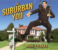 The Suburban You: Reports from the Home Front by Mark Falanga 2004 AUDIOBOOK